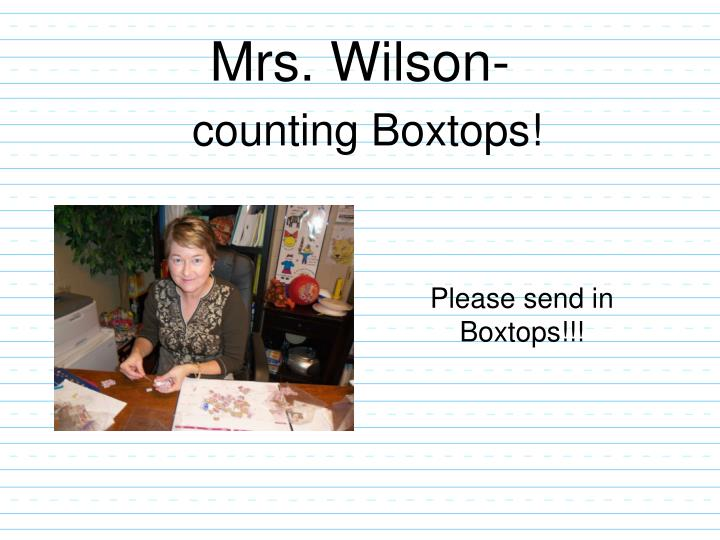 Mrs. Wilson-