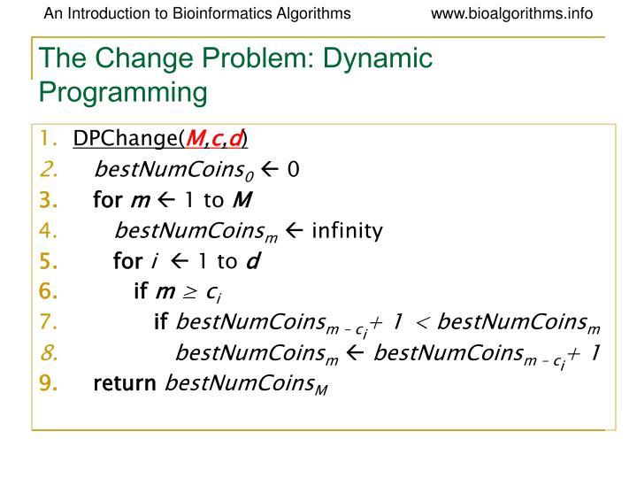 The Change Problem: Dynamic Programming