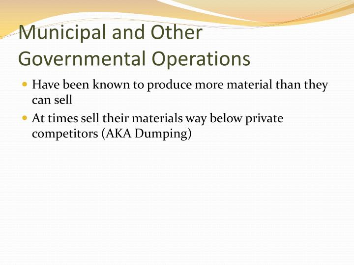 Municipal and Other Governmental Operations