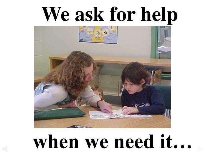 We ask for help