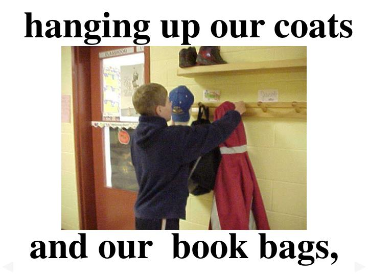 hanging up our coats