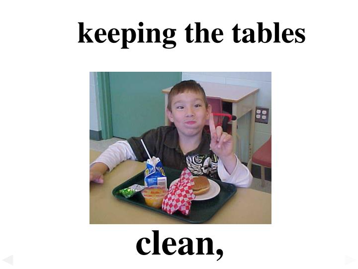 keeping the tables