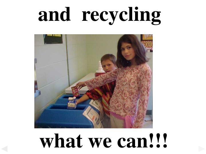 and  recycling