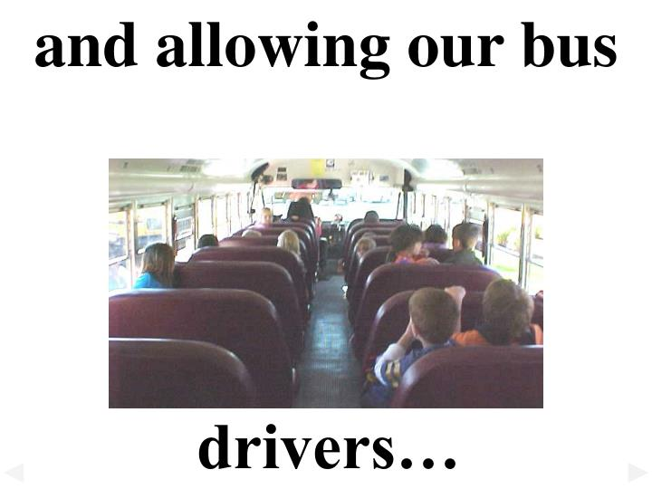 and allowing our bus