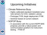 upcoming initiatives