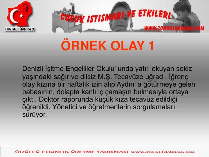 ÖRNEK OLAY 1