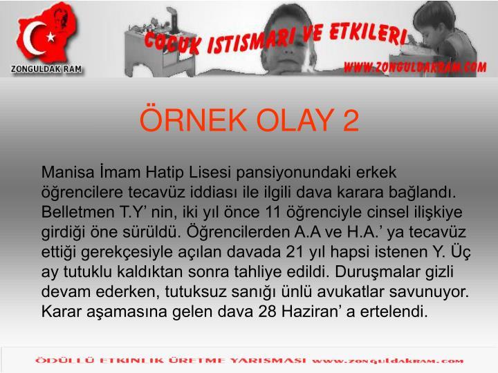 ÖRNEK OLAY 2
