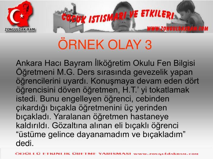 ÖRNEK OLAY 3