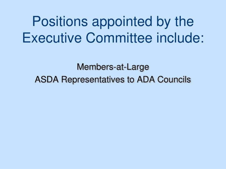 Positions appointed by the