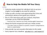 how to help the m edia t ell y our story