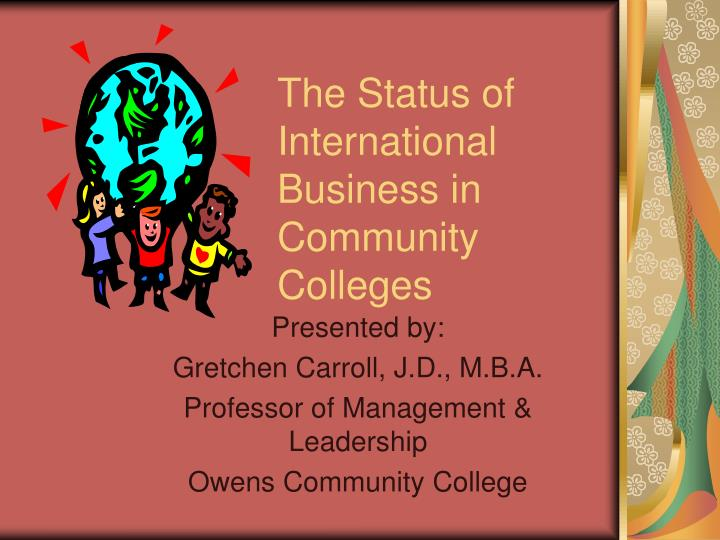 the status of international business in community colleges n.