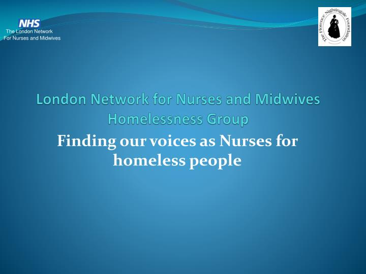 london network for nurses and midwives homelessness group n.