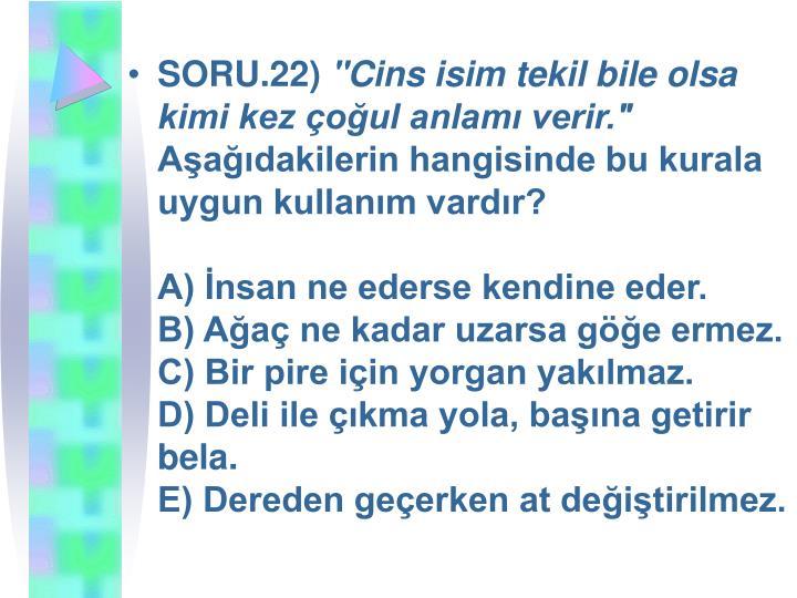 SORU.22)