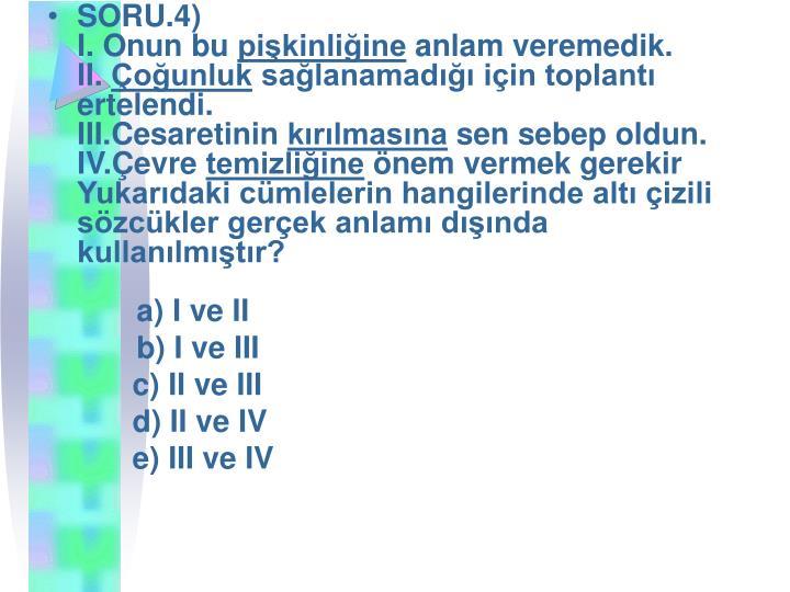 SORU.4)