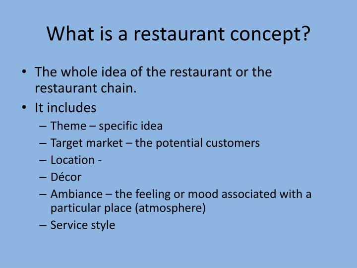 What is a restaurant concept?