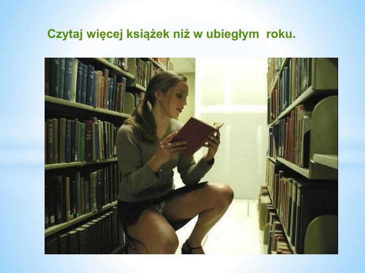 Czytaj więcej książek niż w ubiegłym  roku