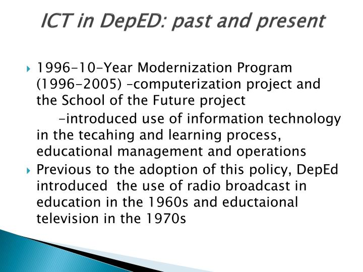 ICT in DepED: past and present