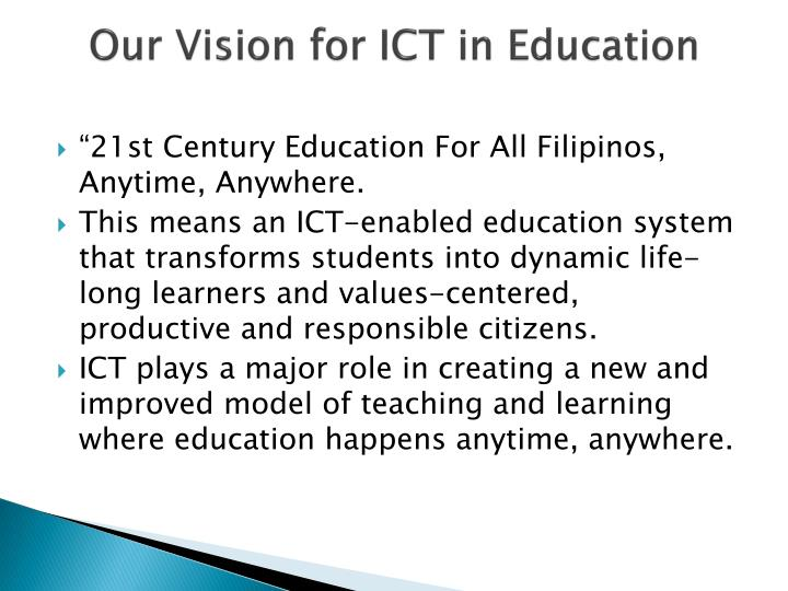 Our Vision for ICT in Education