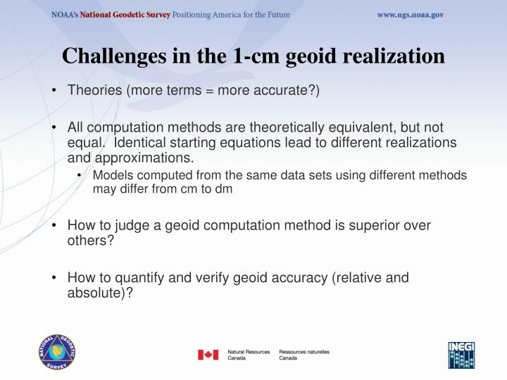 Challenges in the 1-cm geoid realization