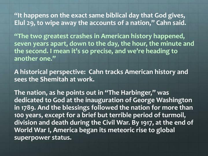 """""""It happens on the exact same biblical day that God gives, Elul 29, to wipe away the accounts of a nation,"""" Cahn said."""