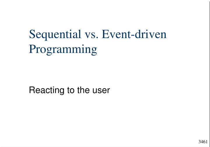 sequential vs event driven programming n.