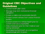 original cbc objectives and guidelines