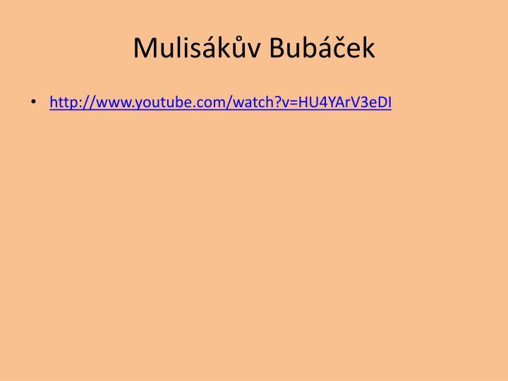 Mulisákův Bubáček
