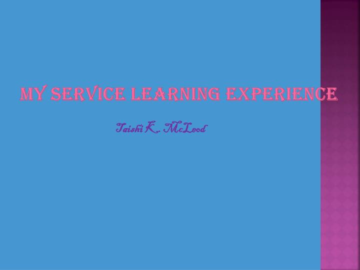 my service learning experience n.