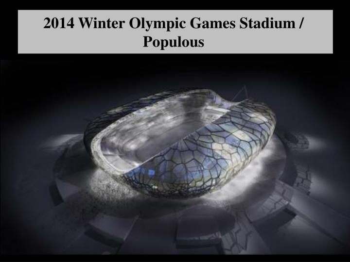2014 Winter Olympic Games Stadium / Populous