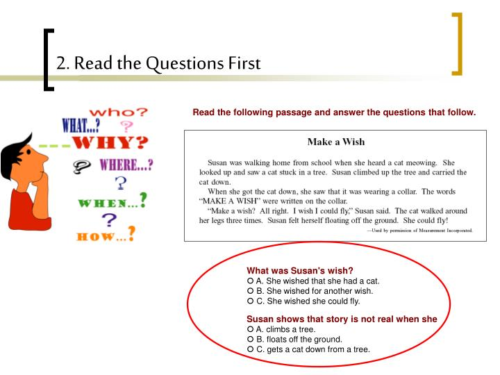 2. Read the Questions First
