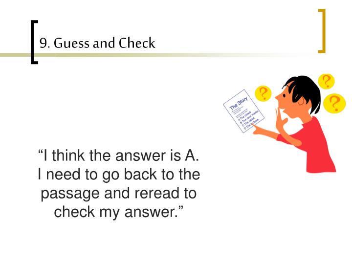 9. Guess and Check