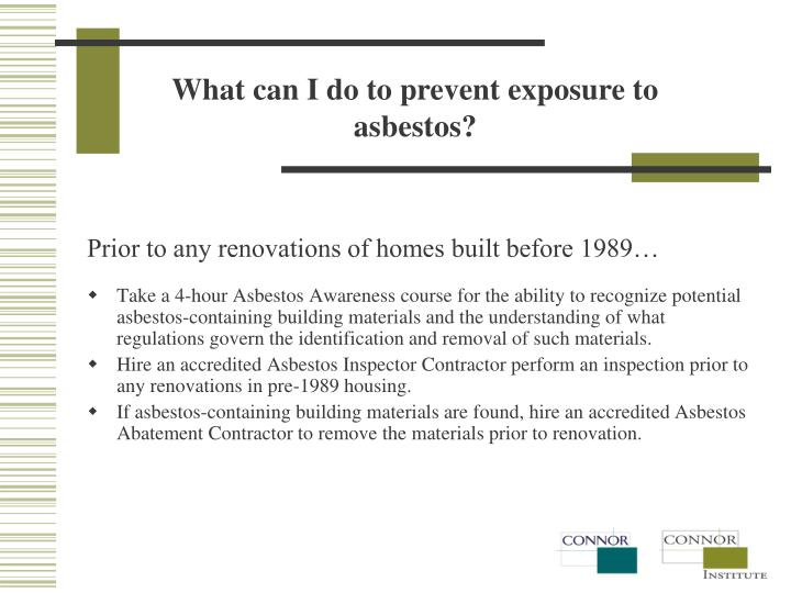 What can I do to prevent exposure to asbestos?