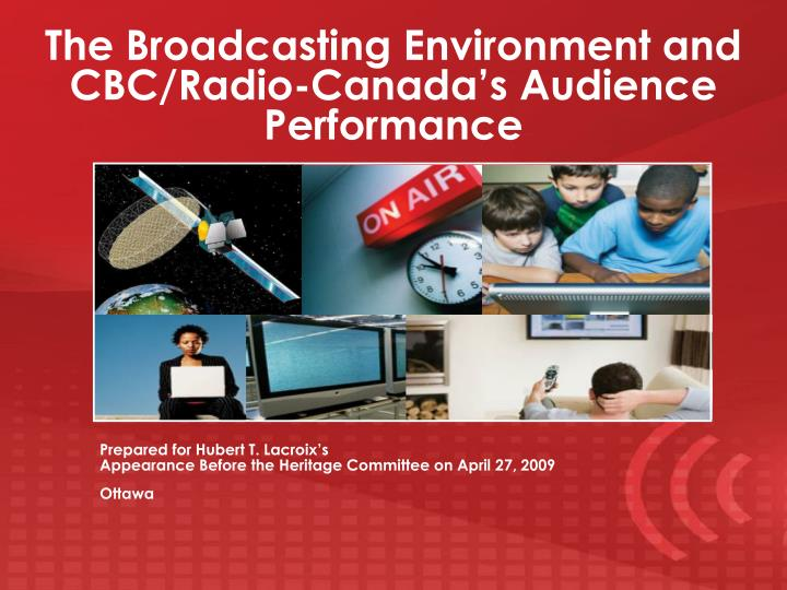 the broadcasting environment and cbc radio canada s audience performance n.