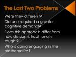 the last two problems