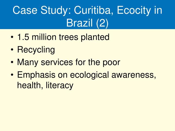 Case Study: Curitiba, Ecocity in Brazil (2)