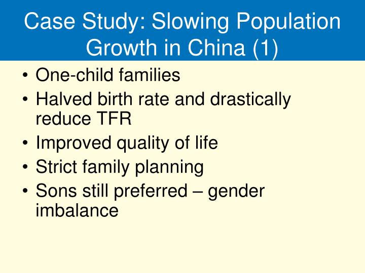 Case Study: Slowing Population Growth in China (1)