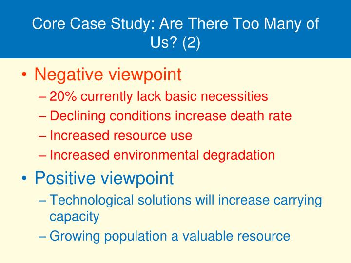 Core Case Study: Are There Too Many of Us? (2)