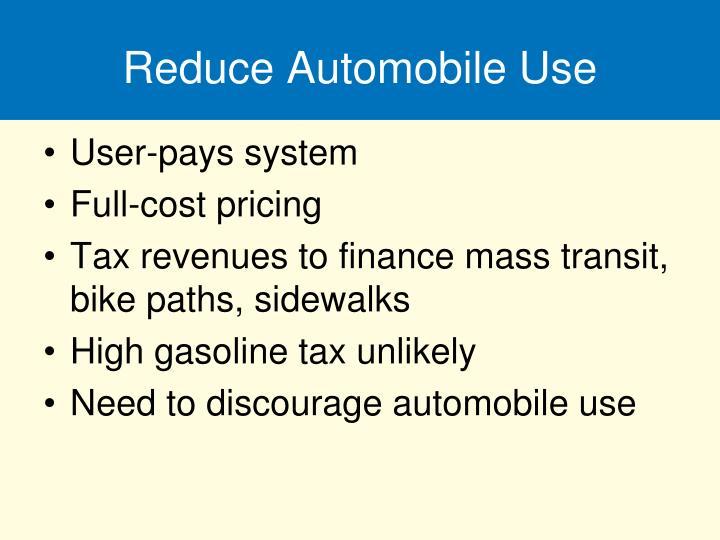 Reduce Automobile Use