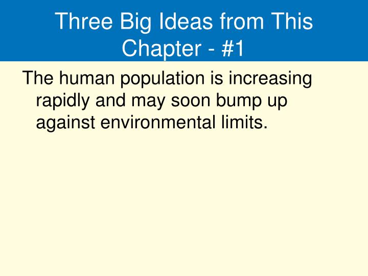 Three Big Ideas from This Chapter - #1