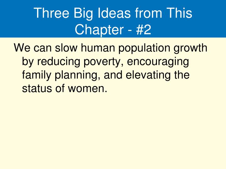 Three Big Ideas from This Chapter - #2