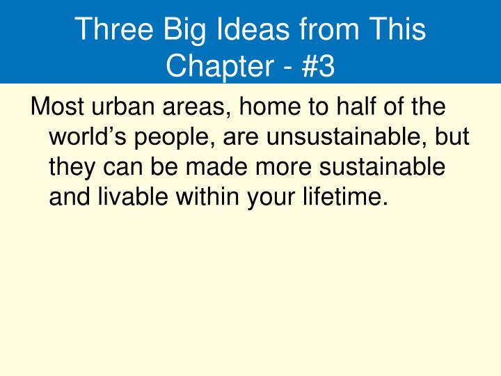 Three Big Ideas from This Chapter - #3