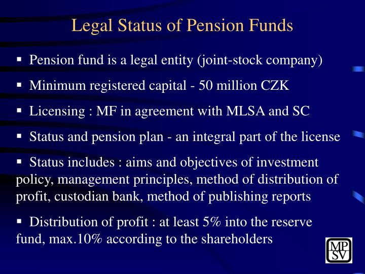 Legal Status of Pension Funds