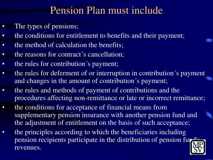 Pension Plan must include