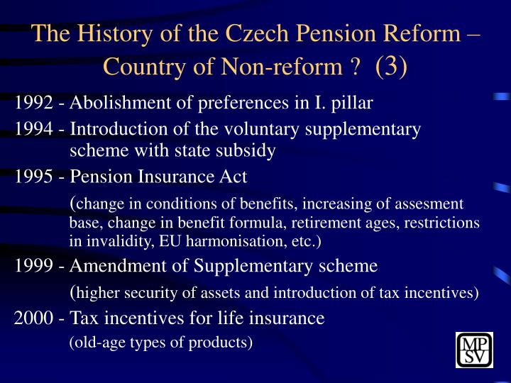 The History of the Czech Pension Reform – Country of Non-reform ?