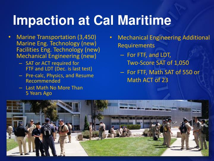 Impaction at Cal Maritime