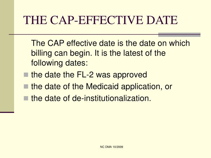 The cap effective date