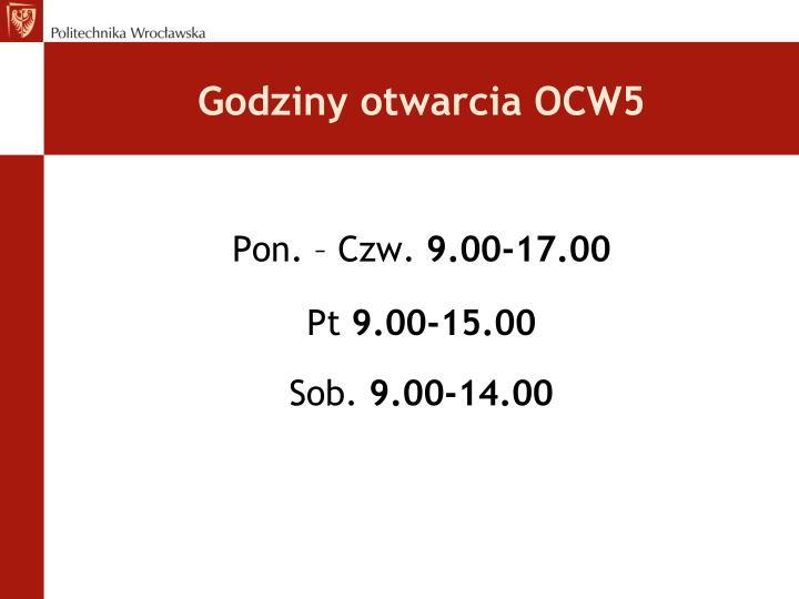 Godziny otwarcia OCW5