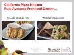 california pizza kitchen puts avocado front and center