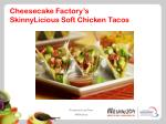cheesecake factory s skinnylicious soft chicken tacos