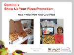 domino s show us your pizza promotion
